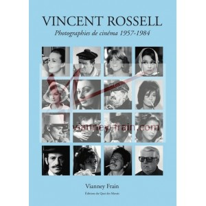 Vincent Rossell photographies de cinéma 1957-1984